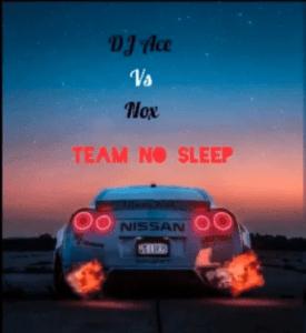 DJ Ace vs Nox – All Night