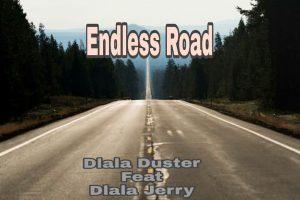 Dlala Duster – Endless Road
