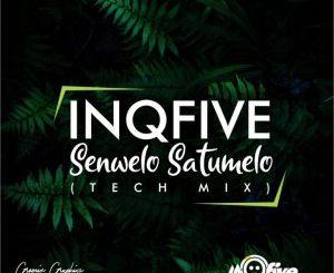 InQfive – Senwelo Satumelo