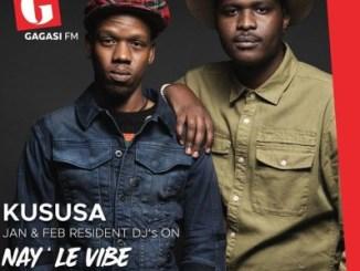 Kususa – Nay' Le Vibe Residency Mix