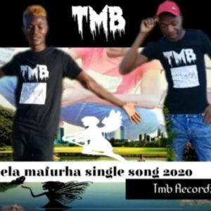 TMB - Chela Mafurha [2020]