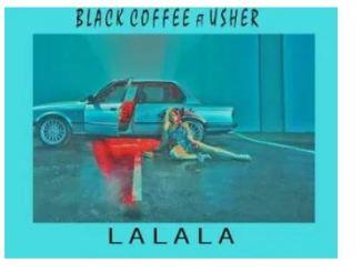 Black Coffee Ft. Usher – Lalala (Dr Feel Remix)