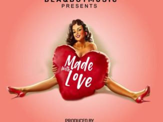 Blaqboy Music Presents – Made With Love – EP