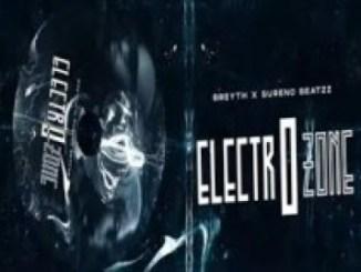 Breyth & Sureno Beatzz – Electrozone