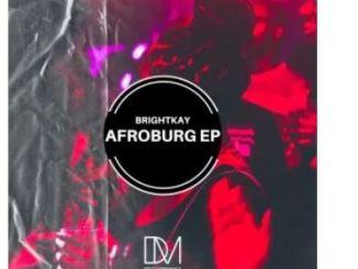 BrightKay – Afroburg