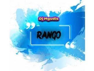 DJ Mgudis – Rango