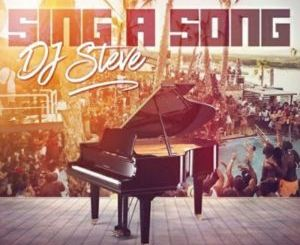 Album: DJ Steve – Sing A Song