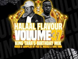 Fiso El Musica & Dj King Tara – Halaal Flavour #037 (King Tara's Birthday Mix)