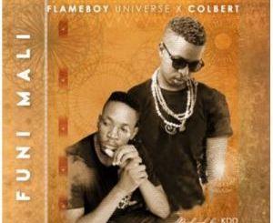 Flameboy Universe – Funi mali Ft. Colbert