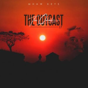 Mhaw Keys – The Outcast EP
