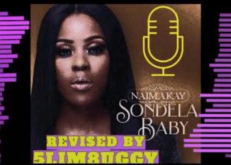 Naima Kay – Sondela Baby (5lim8uggy Remake)