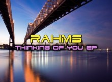 EP: Rahms – Thinking Of You