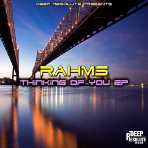 EP: Rahms – Thinking Of You