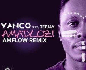Vanco & TeeJay – Amadlozi (AMFlow Remix)