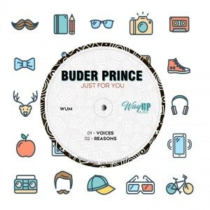 Buder Prince – Just For You EP