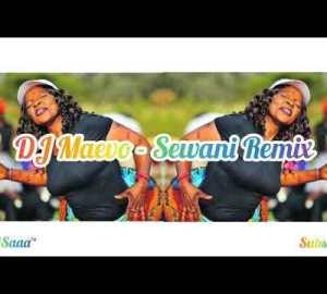 DJ Maevo – Sewani Remix