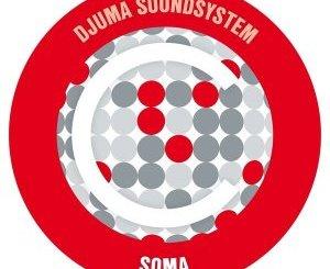 Djuma Soundsystem Soma Mp3 Download