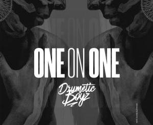 DrumeticBoyz – One On One