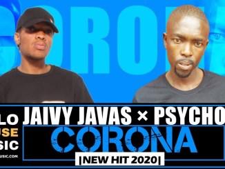 Jaivy Javas × Psycho - Corona