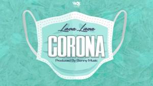 Lava Lava - Corona (Official Audio)