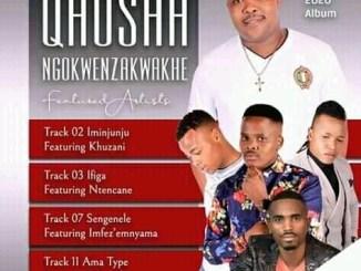 Qhosha ft Khuzani 2020 new hit