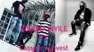 Semi Tee – Corona Inyile Ft. Cassper Nyovest & Kammu Dee