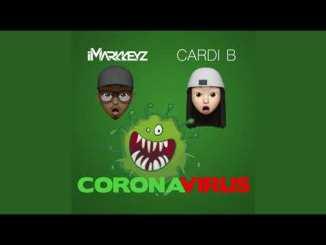 iMarkkeyz - Coronavirus (With Cardi B)