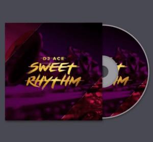 Mp3 Download Dj Ace Sweet Rhythm Fakaza