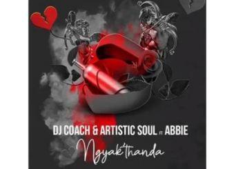 DJ Coach & Artistic Soul – Ngyak'thanda Ft. Abbie