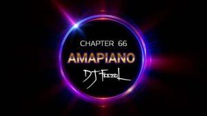 DJ Feezol – Chapter 66 2020