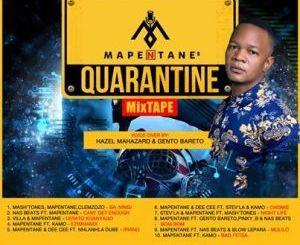 Dj Mapentane – Quarantine mixtape