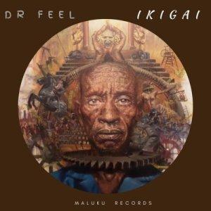 EP: Dr Feel – IkigaiEP: Dr Feel – Ikigai