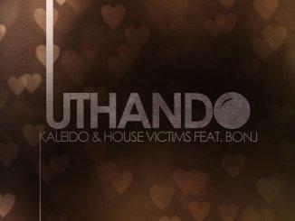 House Victimz & Kaleido – Uthando