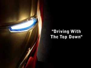 Iron Man - Driving With The Top Down