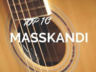 Maskandi Songs Top 10 2019-2020
