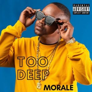 Morale – Too Deep