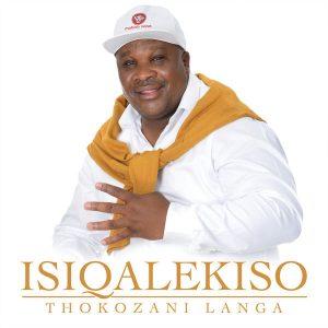 Thokozani Langa - Isiqalekiso