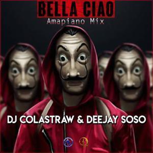 DJ Colastraw & Deejay Soso – Bella Ciao (Money Heist)