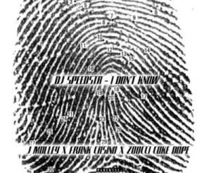 DJ Speedsta – I Don't Know Ft. Frank Casino, Zoocci Coke Dope & J.Molley