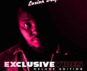 Loxion Deep – Exclusive Vibes Deluxe Edition [Album]