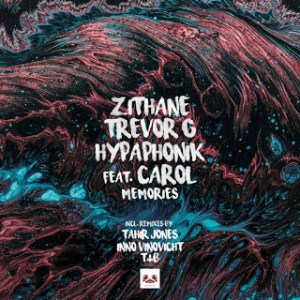 Zithane, Hypaphonik & Trevor G – Memories (Incl. Remixes) Ft. Carol