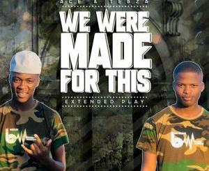 Ace no Tebza – We Were Made For This EP
