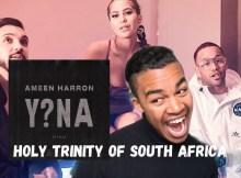 Ameen Harron, YoungstaCPT & Nadia Jaftha - Y?NA [EINA] (Official Audio)