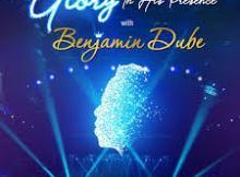 Benjamin Dube – You Will Never Leave Me ft. Khaya Mtethwa