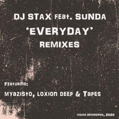 DJ Stax Ft. Sunda – Everyday (Loxion Deep Love Affair Feel)