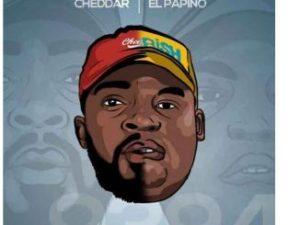 El Papino & Cheddar – My Fohloza [Thick Girls] (feat. 1neUp)