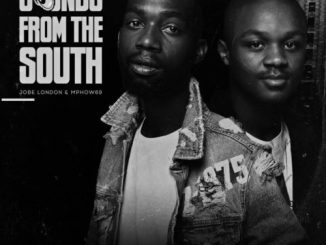 Jobe London & Mphow69 – Sounds from the South EP