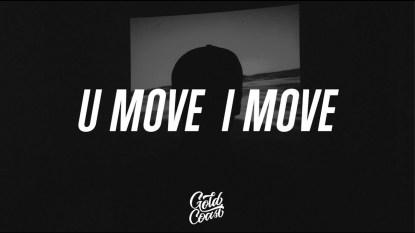 John Legend – U Move, I Move Lyrics