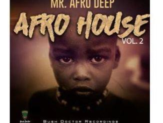 Mr. Afro Deep – Mailo Culoe De Song
