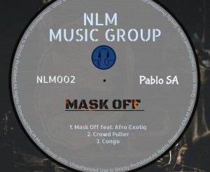 PabloSA – Mask Off